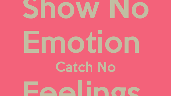 show-no-emotion-catch-no-feelings-feel-no-pain-ivf
